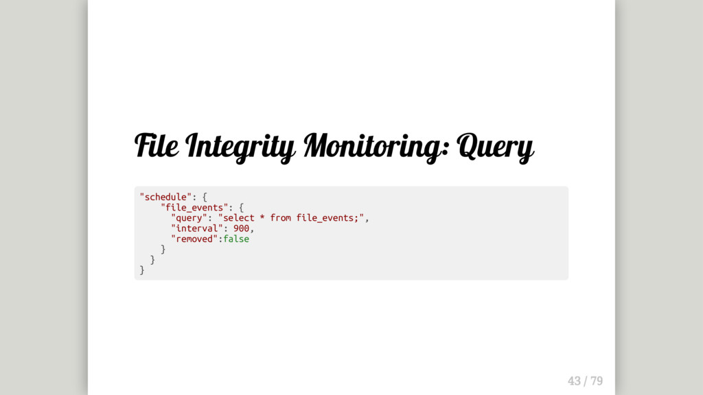 """File Integrity Monitoring: Query """"schedule"""": { ..."""