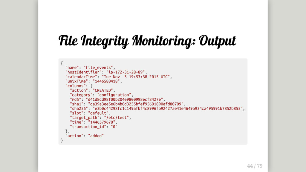 "File Integrity Monitoring: Output { ""name"": ""fi..."
