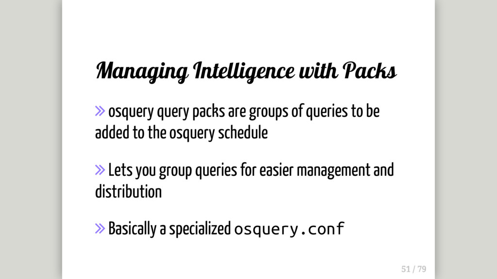 Managing Intelligence with Packs  osquery quer...