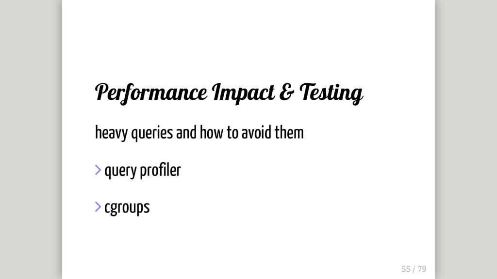Performance Impact & Testing heavy queries and ...