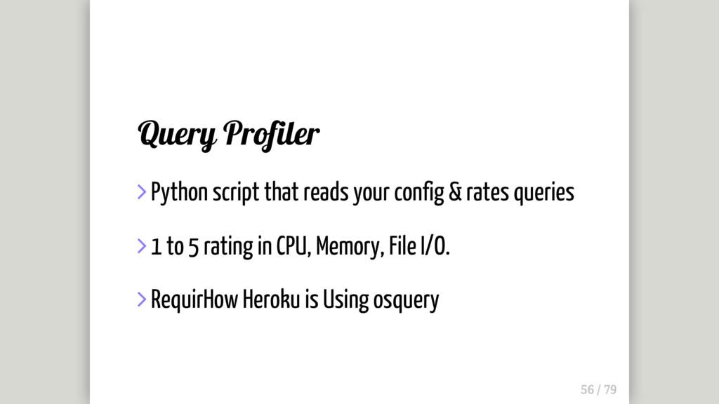 Query Profiler  Python script that reads your ...