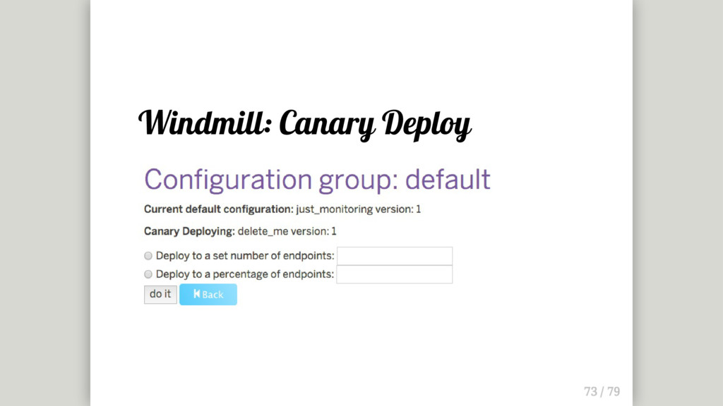 Windmill: Canary Deploy