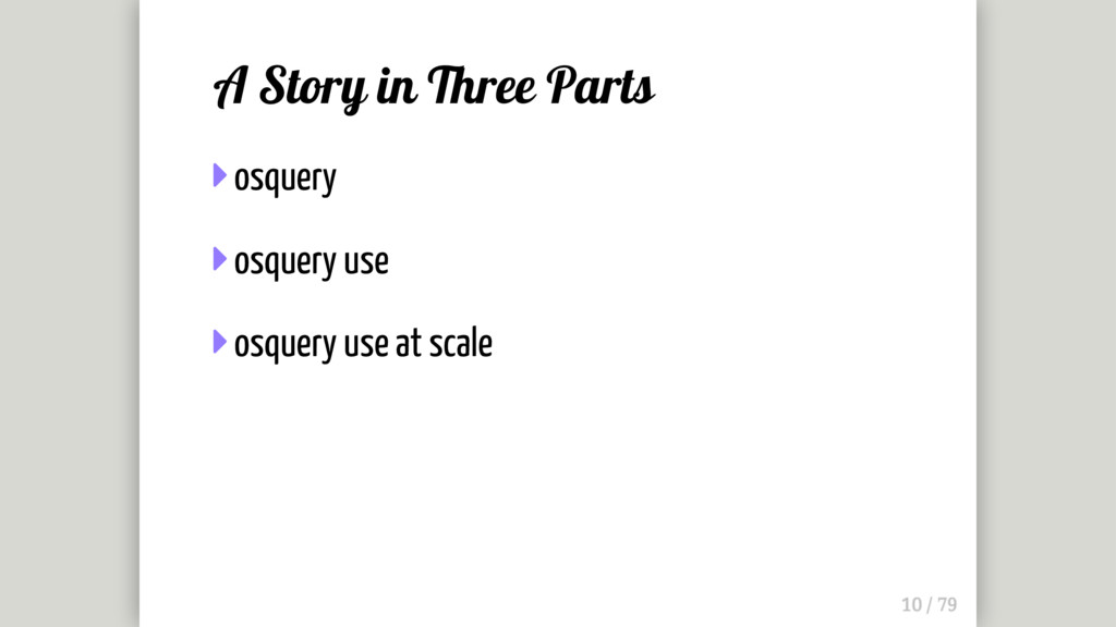 A Story in Three Parts  osquery  osquery use ...