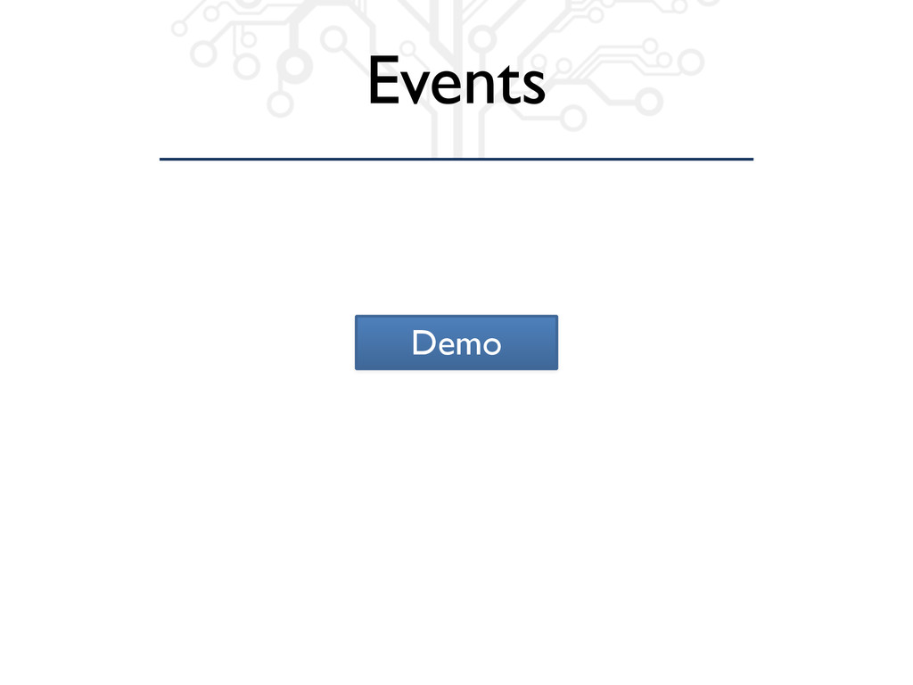 Demo Events