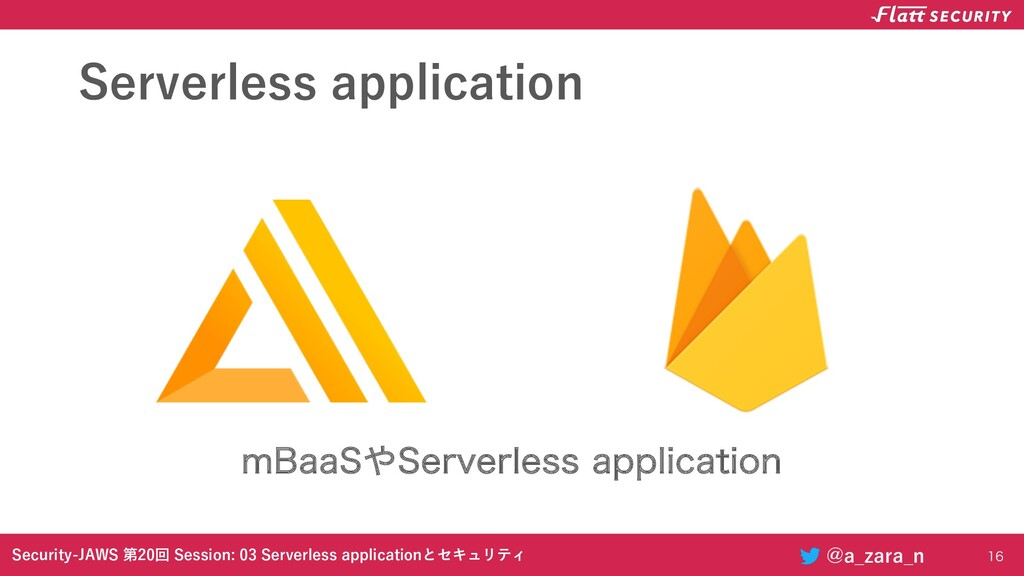 Security-JAWS 第20回 Session: 03 Serverless appli...