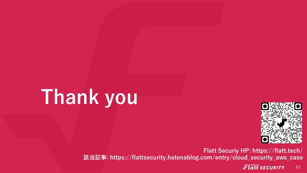 Thank you  Flatt Securiy HP: https://flatt.te...