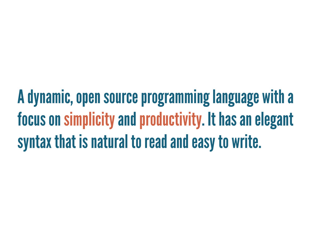 A dynamic, open source programming language wit...