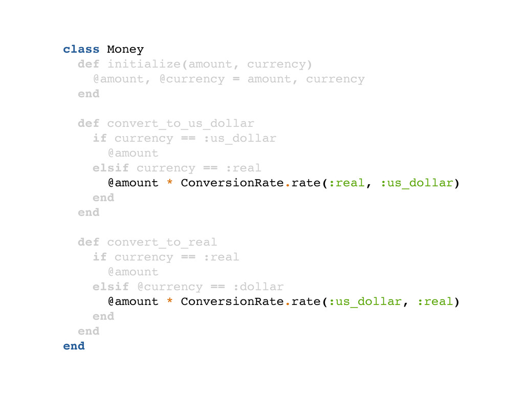 class Money def initialize(amount, currency) @a...