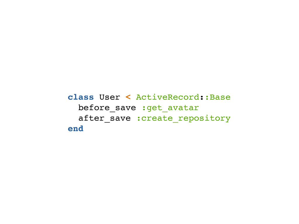 class User < ActiveRecord::Base before_save :ge...