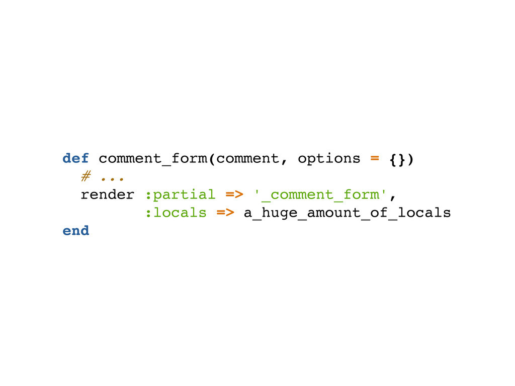 def comment_form(comment, options = {}) # ... r...