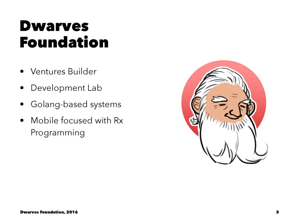 Dwarves Foundation • Ventures Builder • Develop...