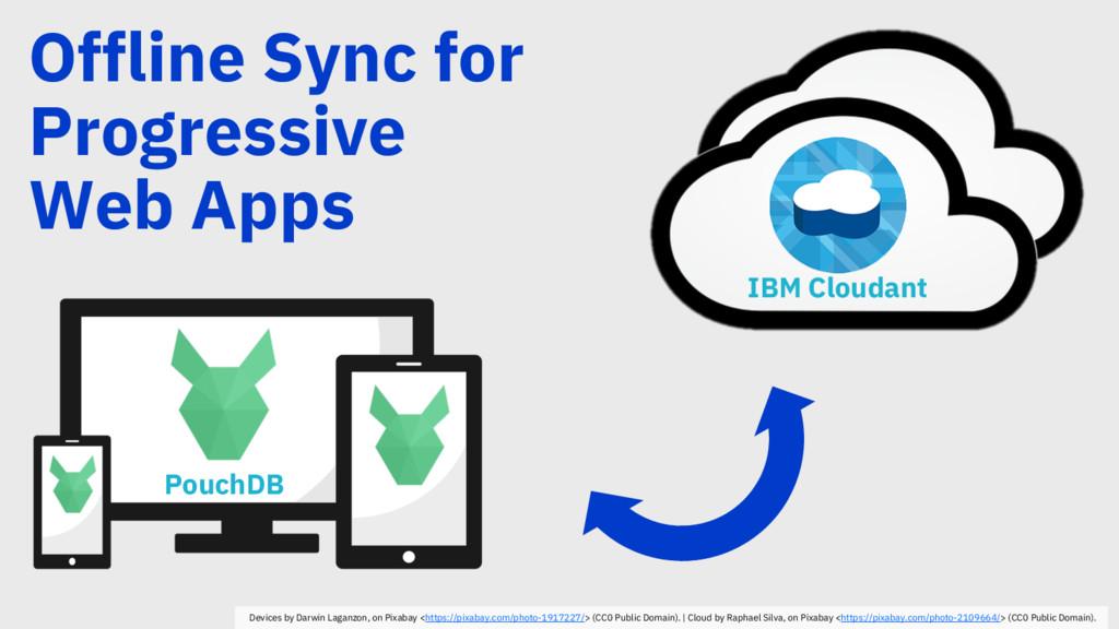 Offline Sync for Progressive Web Apps PouchDB D...