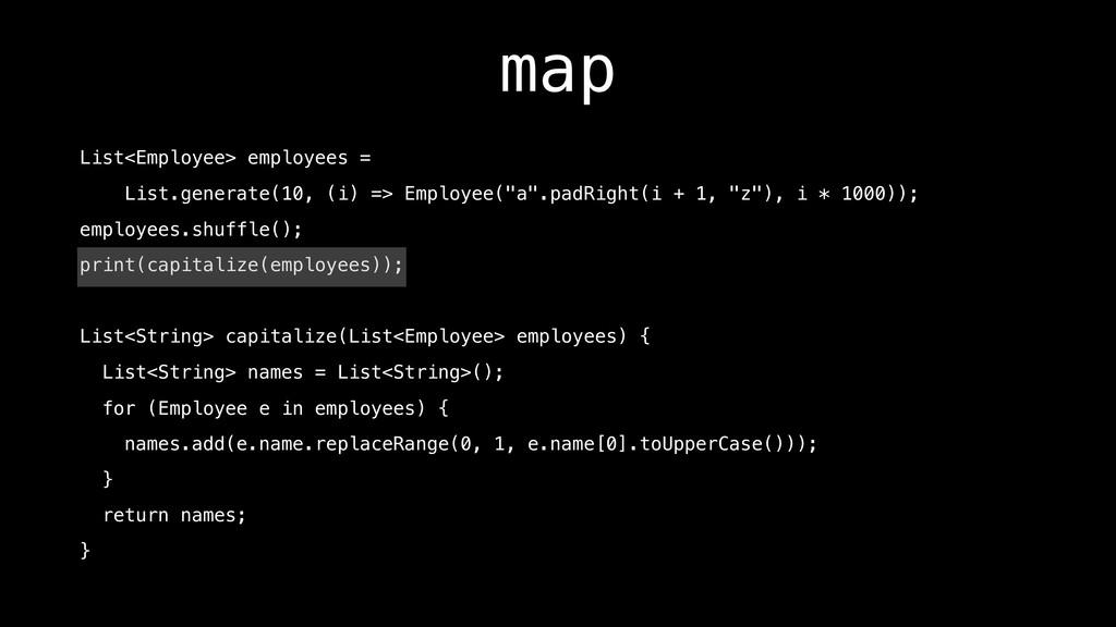 map List<Employee> employees = List.generate(10...