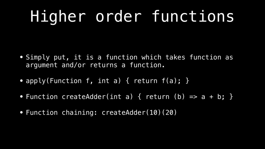 Higher order functions • Simply put, it is a fu...
