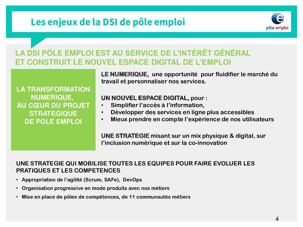 4 Les enjeux de la DSI de pôle emploi LA TRANSF...
