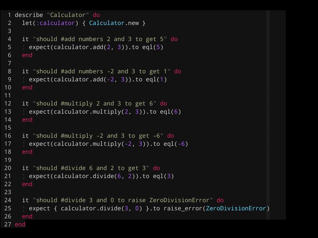 """1 describe """"Calculator"""" do 2 let(:calculator) {..."""
