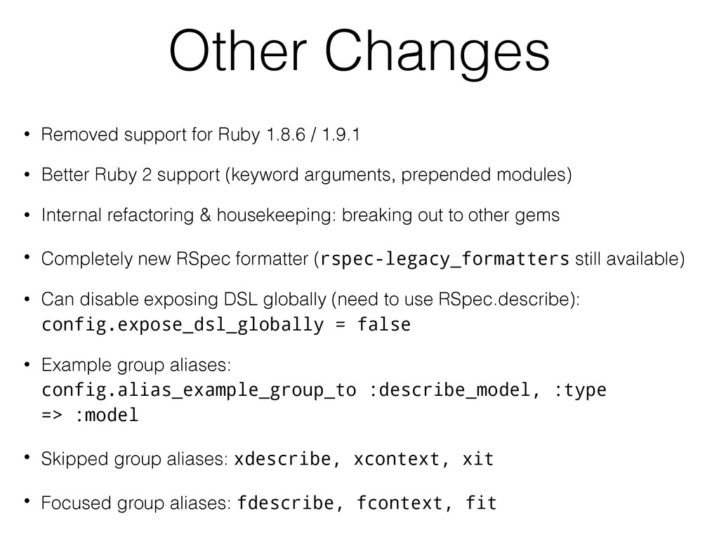 Other Changes • Removed support for Ruby 1.8.6 ...