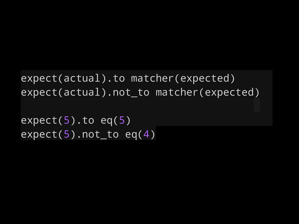 expect(actual).to matcher(expected) expect(actu...