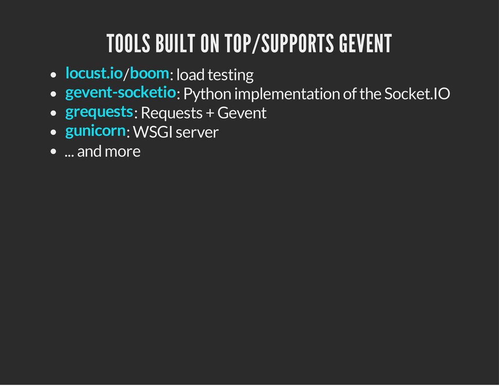TOOLS BUILT ON TOP/SUPPORTS GEVENT / : load tes...