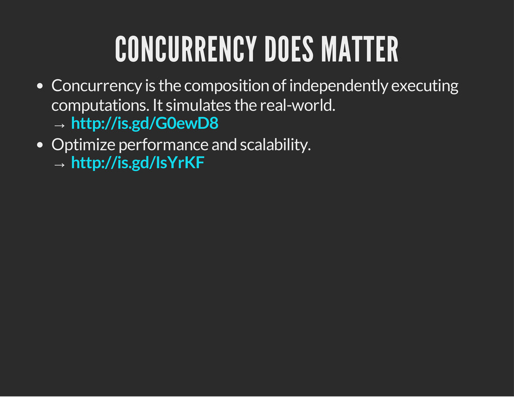 CONCURRENCY DOES MATTER Concurrency is the comp...