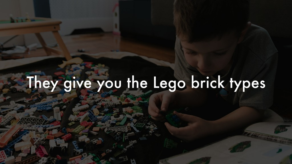 They give you the Lego brick types
