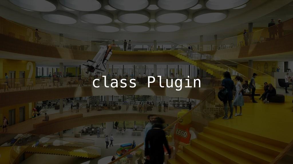 class Plugin