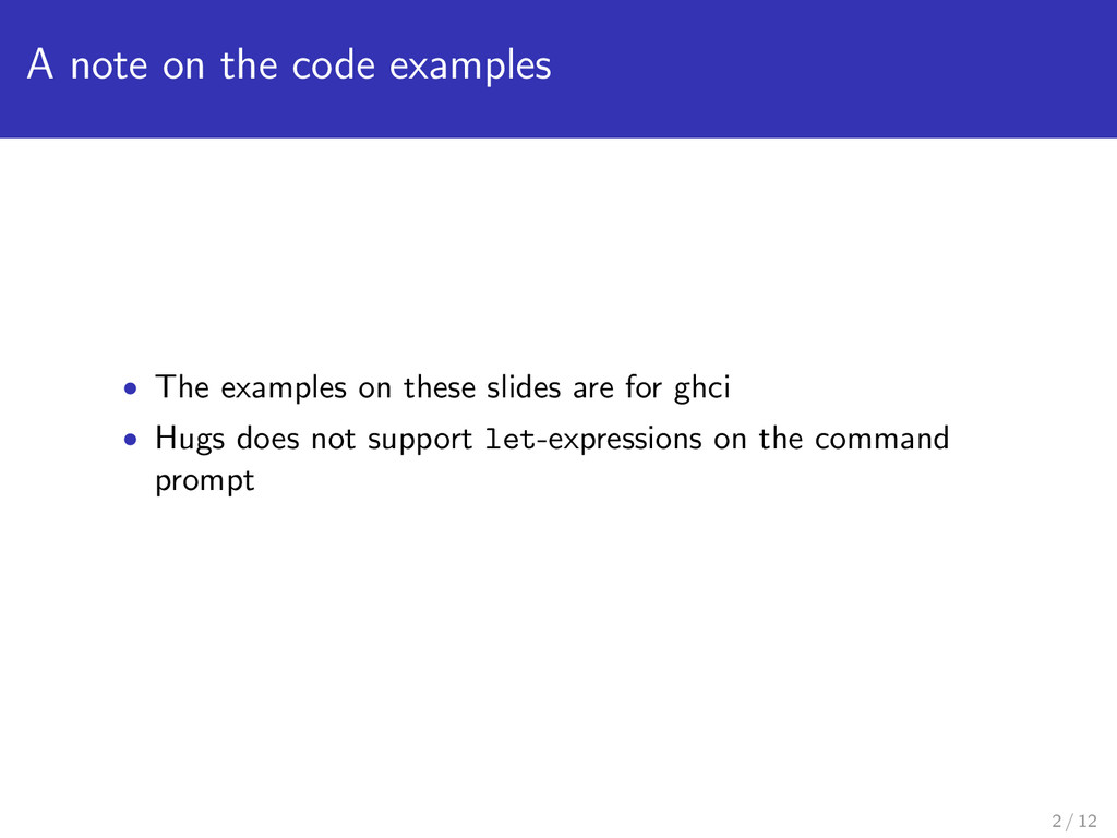 A note on the code examples • The examples on t...