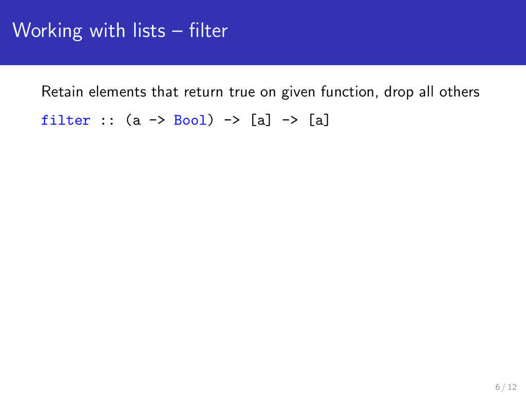 Working with lists – filter Retain elements that...