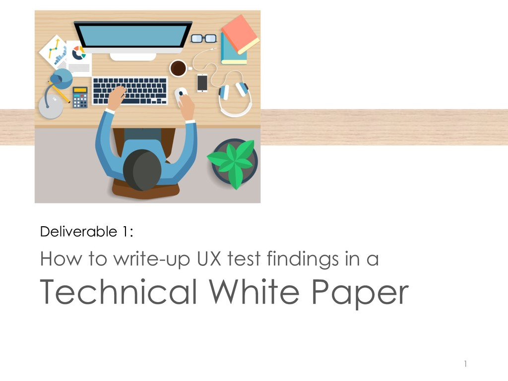 How to write-up UX test findings in a Technical...