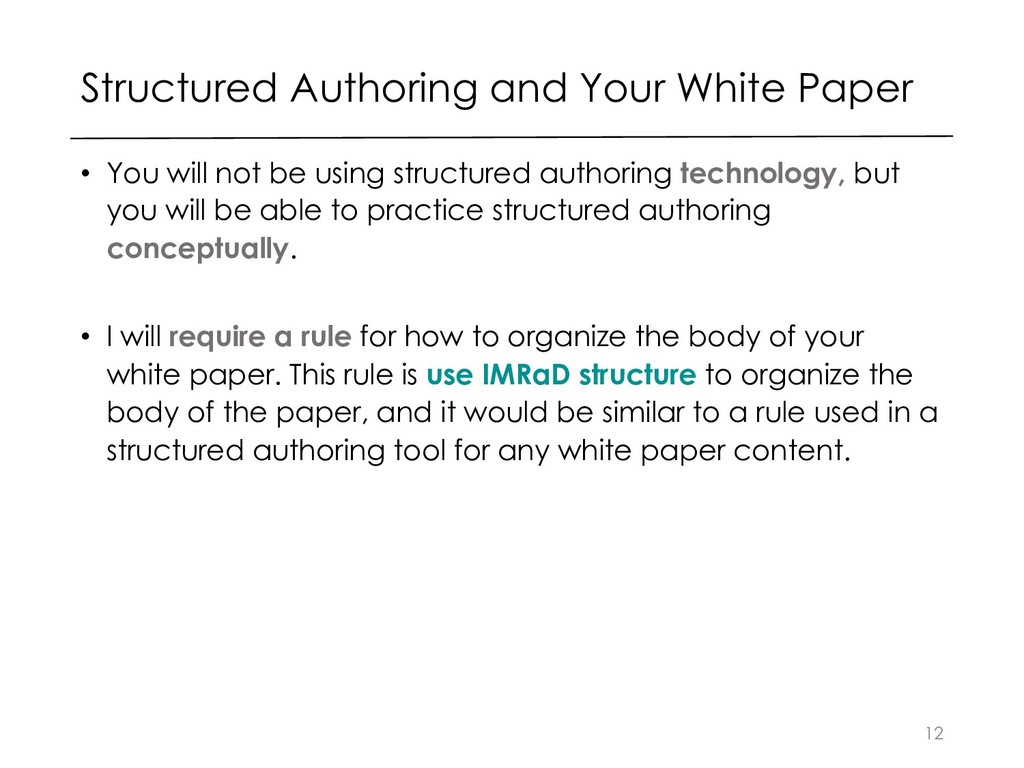 Structured Authoring and Your White Paper • You...