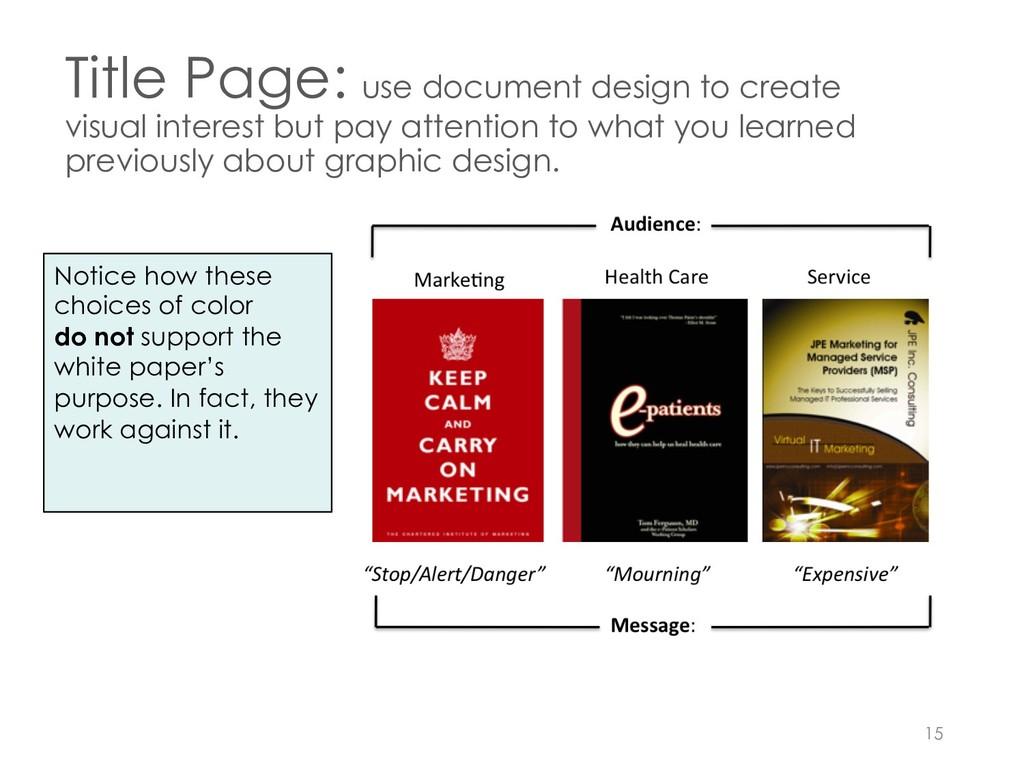 Title Page: use document design to create visua...
