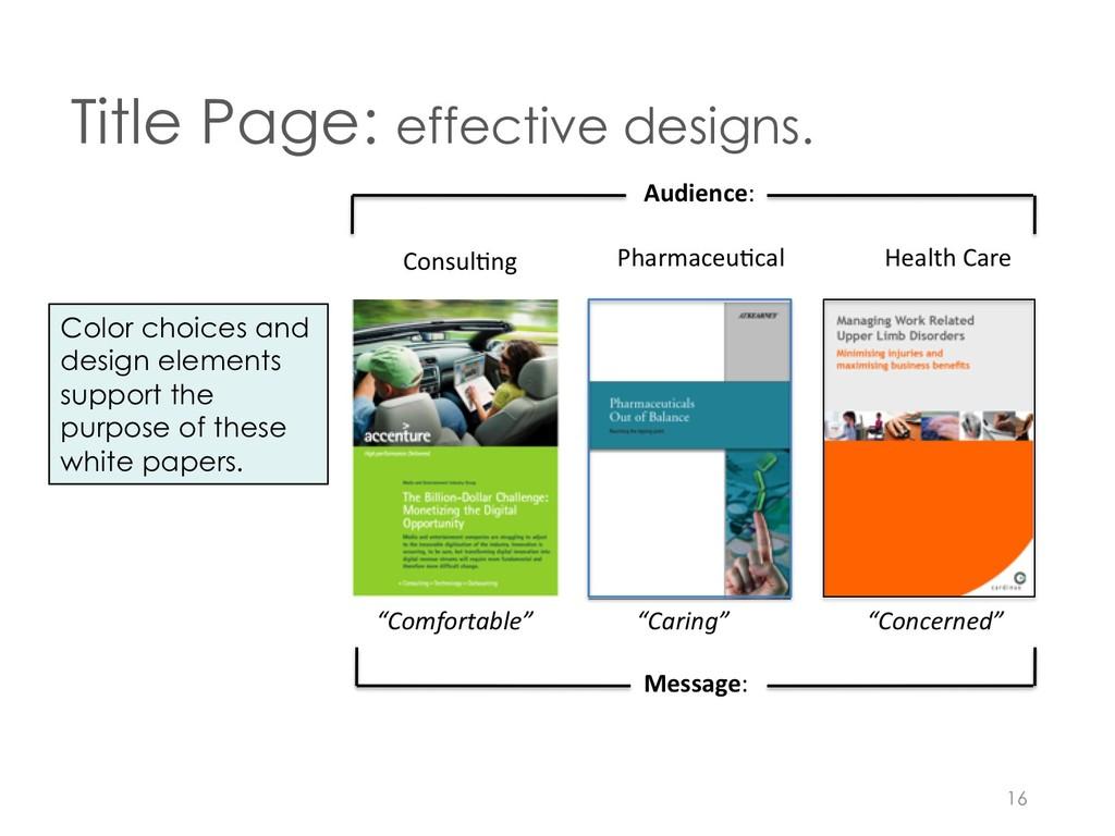 Title Page: effective designs. 16 Color choices...