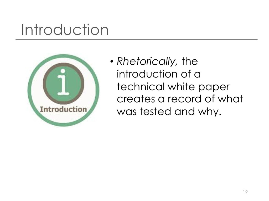 Introduction • Rhetorically, the introduction o...