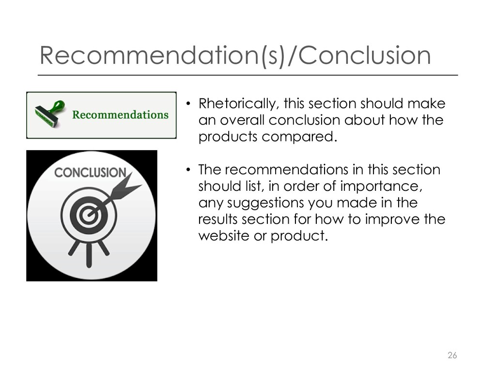 Recommendation(s)/Conclusion • Rhetorically, th...