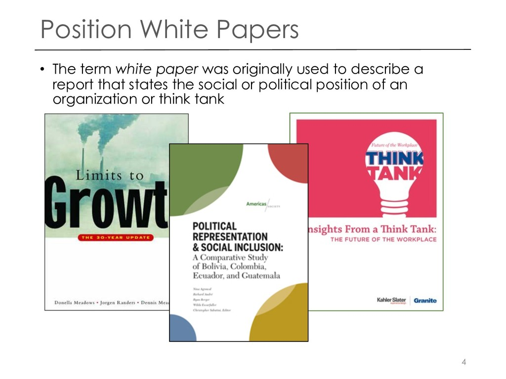 Position White Papers • The term white paper wa...