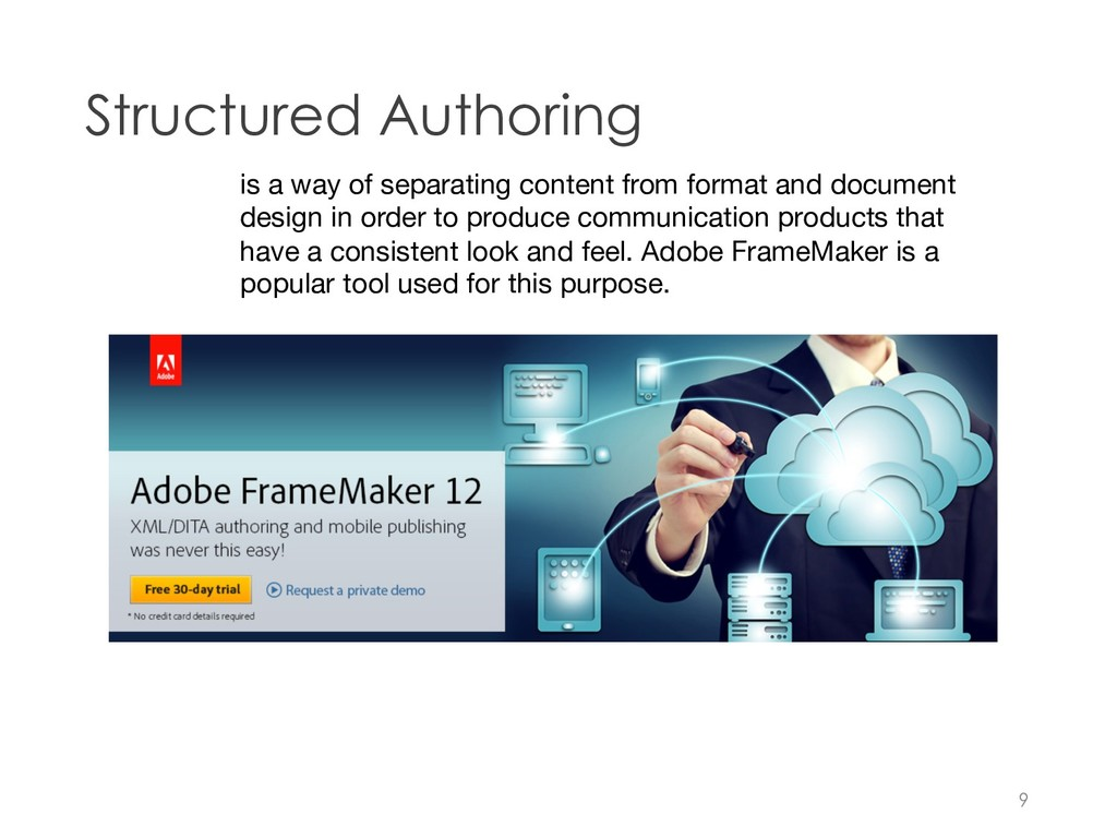 Structured Authoring 9 is a way of separating c...