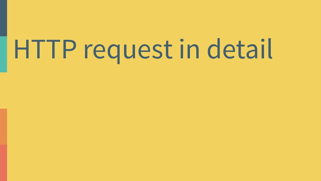 HTTP request in detail