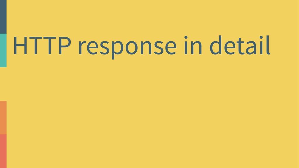 HTTP response in detail