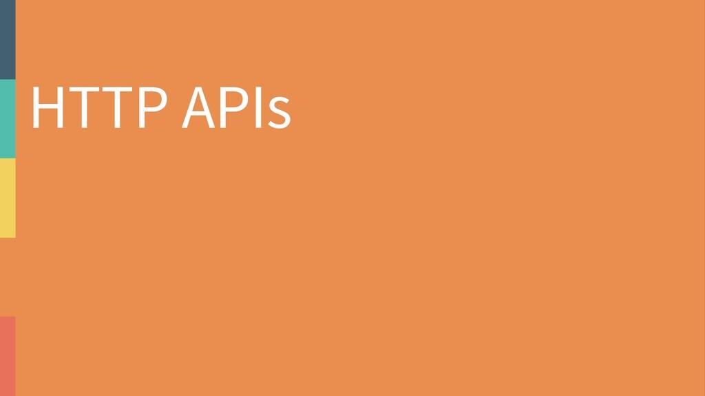 HTTP APIs