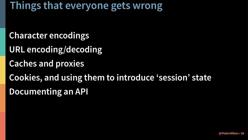 Things that everyone gets wrong Character encod...