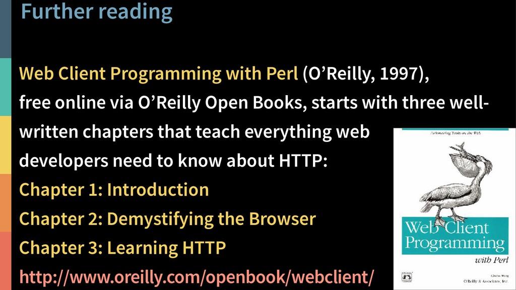 Further reading 31 @PeterHilton • Web Client Pr...
