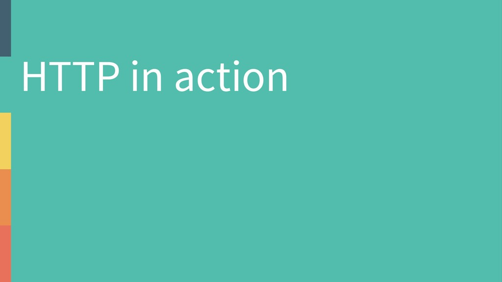 HTTP in action