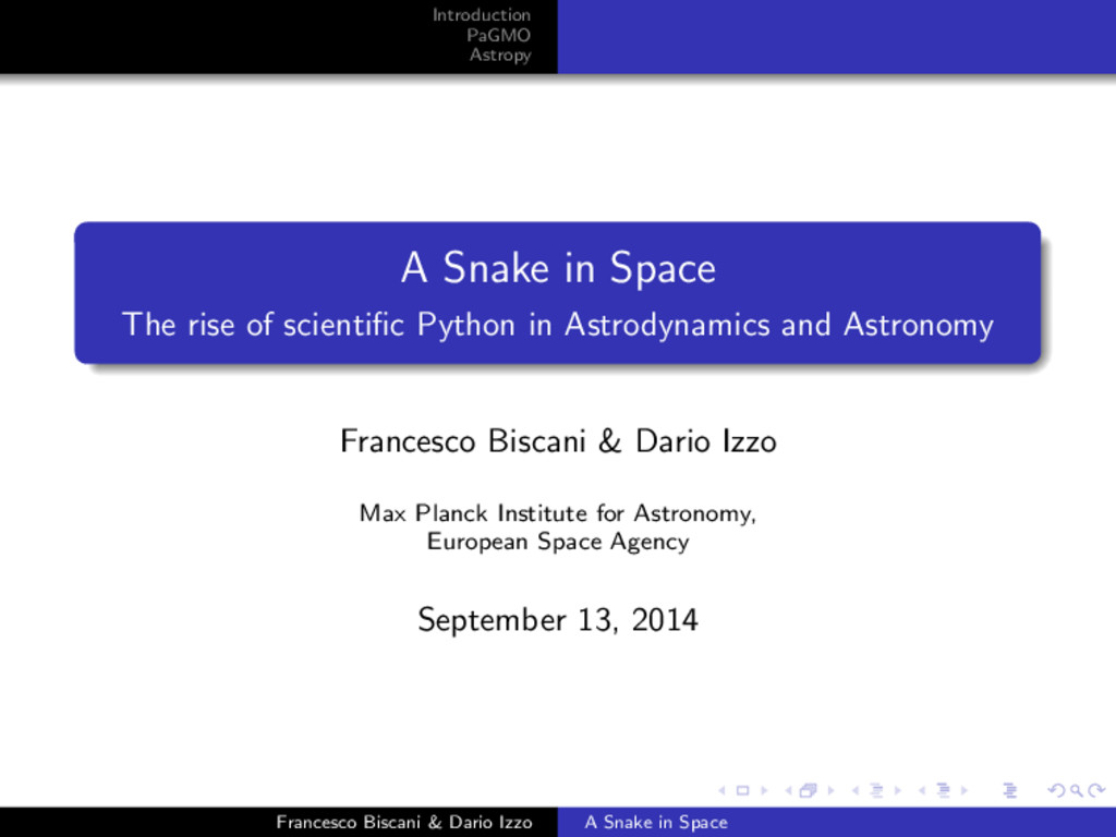 Introduction PaGMO Astropy A Snake in Space The...
