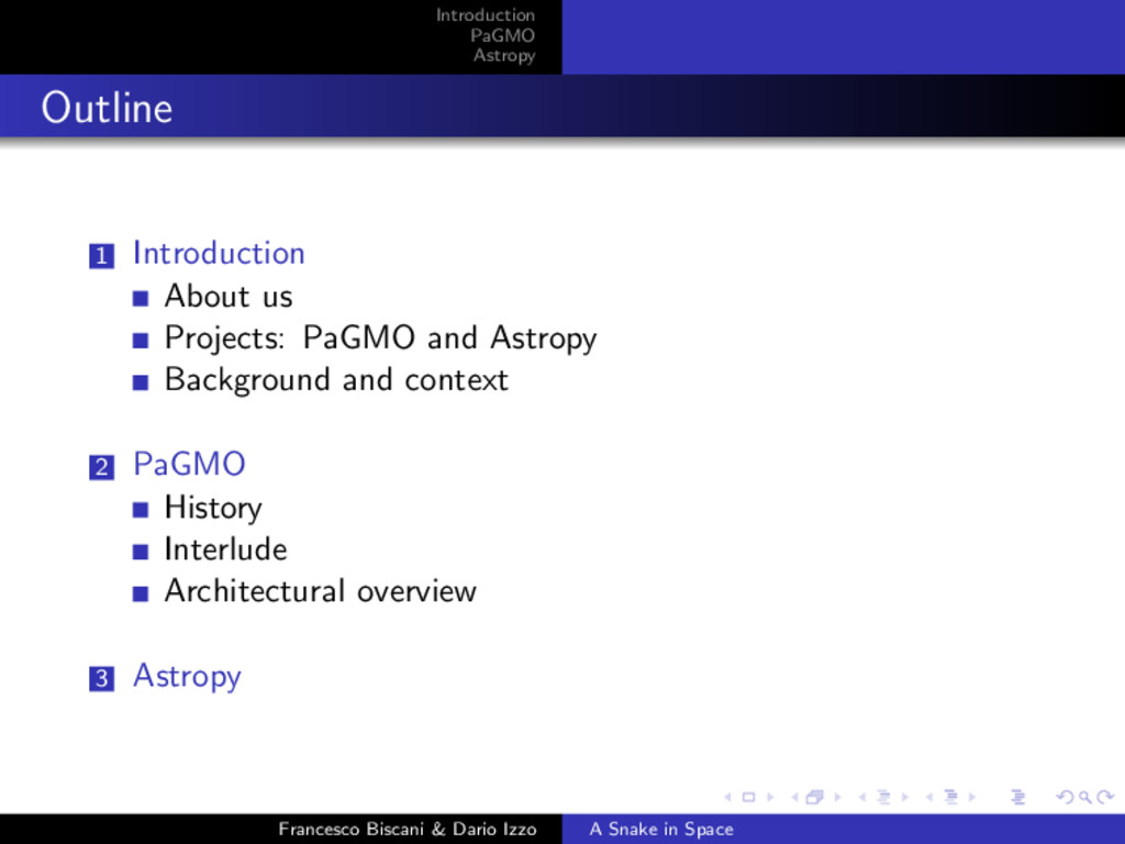 Introduction PaGMO Astropy Outline 1 Introducti...