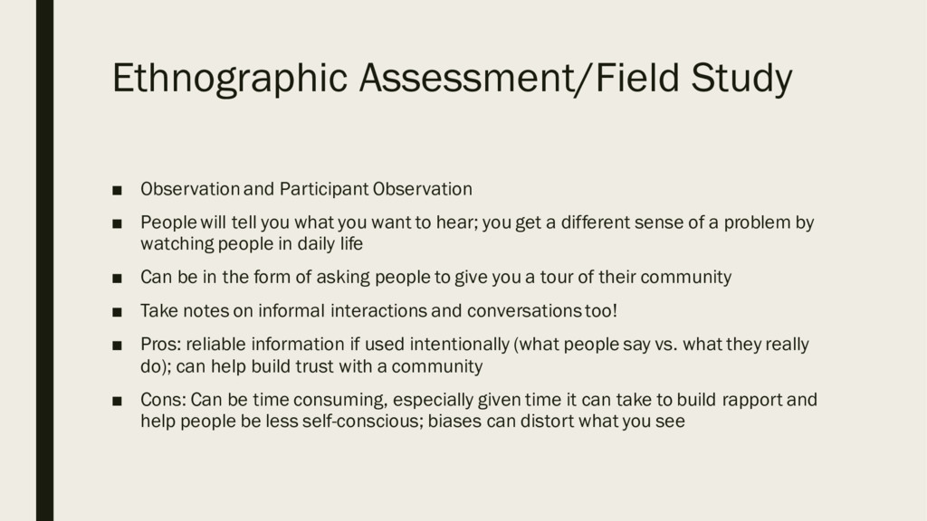 Ethnographic Assessment/Field Study ■ Observati...