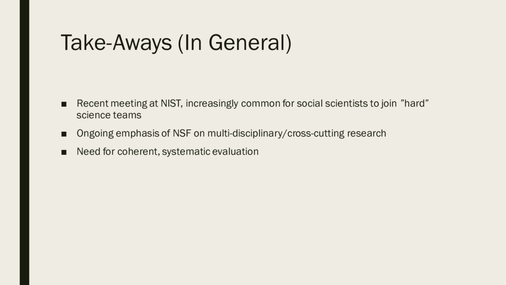 Take-Aways (In General) ■ Recent meeting at NIS...