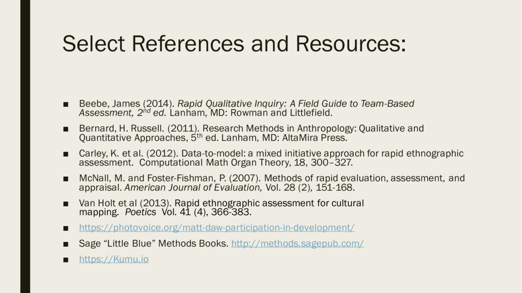 Select References and Resources: ■ Beebe, James...