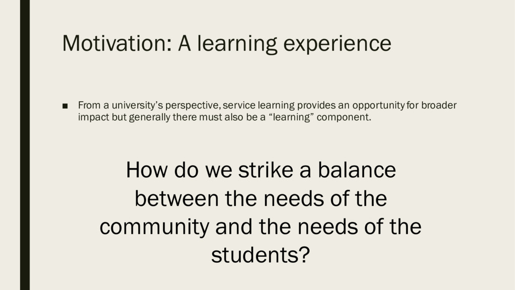 Motivation: A learning experience ■ From a univ...