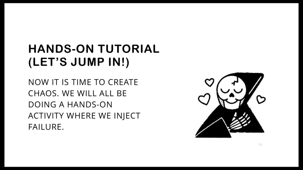 HANDS-ON TUTORIAL (LET'S JUMP IN!) NOW IT IS TI...