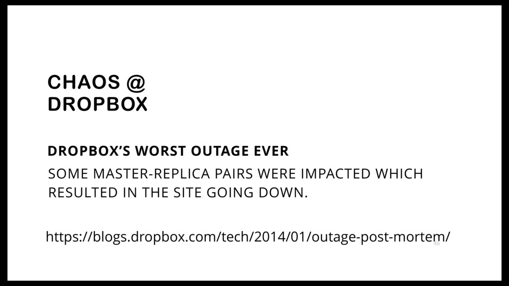 DROPBOX'S WORST OUTAGE EVER CHAOS @ DROPBOX ht...